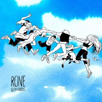 Rone: Rone & Friends [CD]