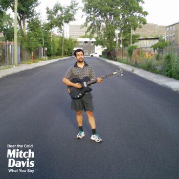 "Davis, Mitch: Bear the Cold [7""]"