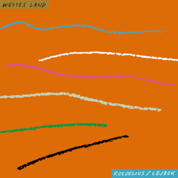 Roedelius Czjzek: Weites Land [CD]