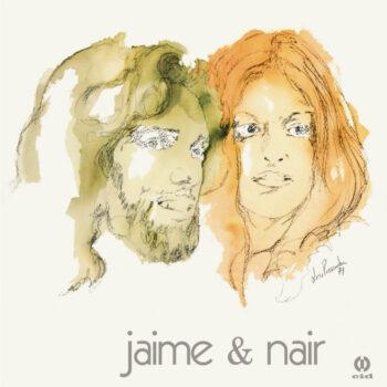 Jaime & Nair: Jaime & Nair [LP]
