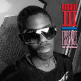 "Risqué III: Essence Of A Dream / Risqué Madness [12""]"
