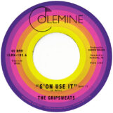 "Gripsweats, The: G'on Use It Pt. 1 / Pt. 2 [7"", vinyle jaune opaque]"