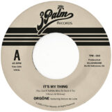 """Orgone: It's My Thing (You Can't Tell Me Who To Sock It To) [7"""", vinyle bleu]"""