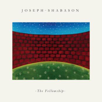 Shabason, Joseph: The Fellowship [LP, vinyle bleu ciel]
