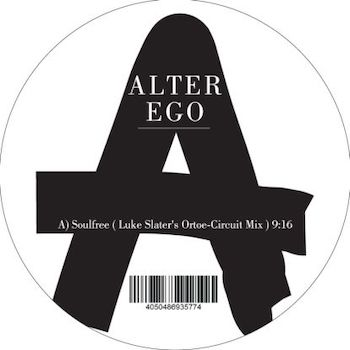 "Alter Ego vs. Luke Slater: Soulfree / Lycra [12""]"