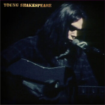 Young, Neil: Young Shakespeare — Live 1971 [LP]