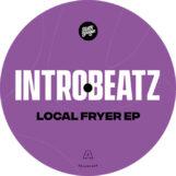 "Intr0beatz: Local Fryer EP — incl. remix par ScruScru [12""]"