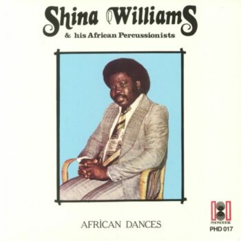Williams & His African Percussionists, Shina: African Dances [LP]