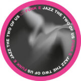 "Funk E: Jazz the Two of Us [12""]"