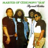 Sly & Robbie: Master Of Ceremony 'Dub' [LP]