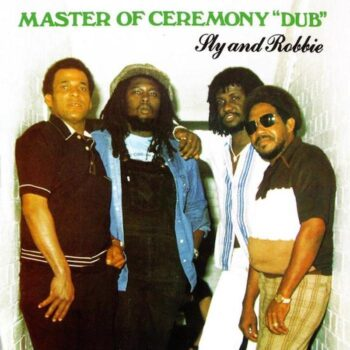 Sly & Robbie: Master Of Ceremony 'Dub' [LP]