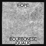 Bourbonese Qualk: Hope [CD]
