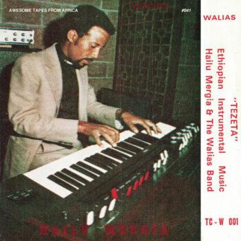 Mergia & The Walias, Hailu: Tezeta [CD]