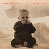 Sjunne Ferger's Exit: Childrens Mind [LP]