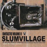 Slum Village: Fantastic Volume II [2xLP, vinyle coloré]