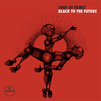 Sons of Kemet: Black To the Future [CD]