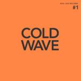 variés: Cold Wave #1 [2xLP, vinyle orange]