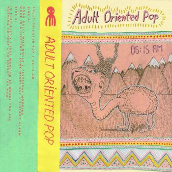 Adult Oriented Pop: 06:15 AM [LP]