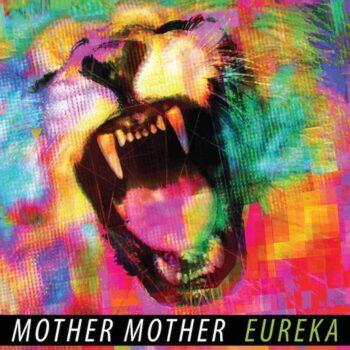 Mother Mother: Eureka — édition 10e anniversaire [LP, vinyle vert clair]