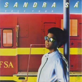 Sá, Sandra: Vale Tudo [LP]