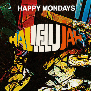 "Happy Mondays: Hallelujah [12""]"