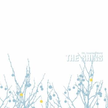 Shins, The: Oh, Inverted World — édition 'Loser' 20e anniversaire [LP]