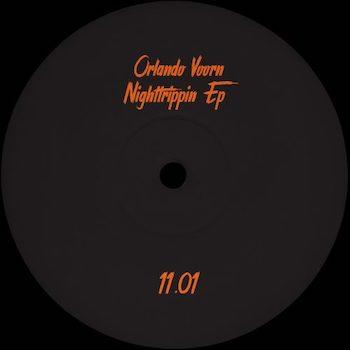 """Voorn, Orlando: Nighttrippin' EP [12""""]"""