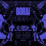 "Borai: Need U EP [12""]"