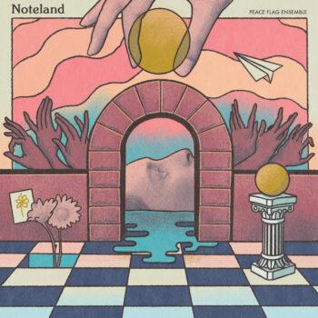 Peace Flag Ensemble: Noteland [LP]