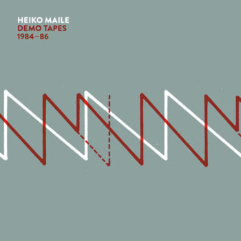 Maile, Heiko: Demo Tapes 1984-86 [LP]