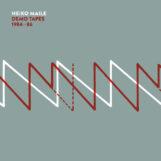 Maile, Heiko: Demo Tapes 1984-86 [CD]