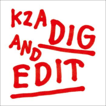 KZA: Dig And Edit [2xLP]