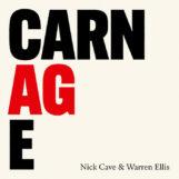 Cave & Warren Ellis, Nick: Carnage [CD]