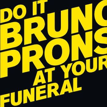 Pronsato, Bruno: Do It At Your Funeral [2xLP]