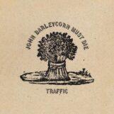 Traffic: John Barleycorn Must Die [LP]