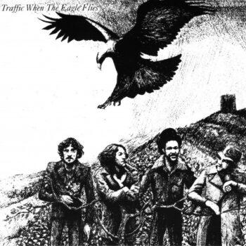 Traffic: When the Eagle Flies [LP]