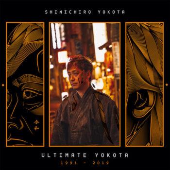 Shinichiro Yokota: Ultimate Yokota 1991 - 2019 [2xLP]
