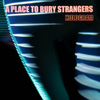 A Place to Bury Strangers: Hologram [LP, vinyle rouge et bleu clair]