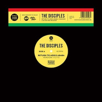 """Disciples, The: Return To Addis Ababa / Fearless [12""""]"""