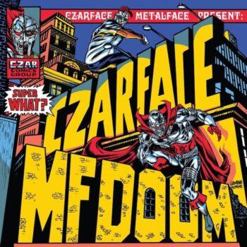 Czarface & MF Doom: Super What? [CD]
