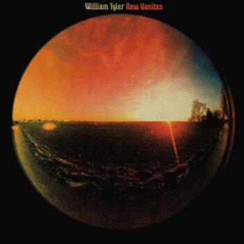 Tyler, William: New Vanitas [LP]