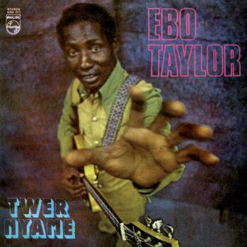 Taylor, Ebo: Twer Nyame [LP]
