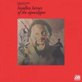 McDaniels, Eugene: Headless Heroes Of The Apocalypse — édition 50e anniversaire [LP]