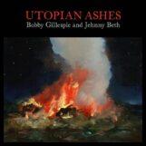 Gillespie & Jehnny Beth, Bobby: Utopian Ashes [CD]