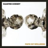 Sleater-Kinney: Path of Wellness [LP, vinyle blanc]