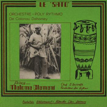 T.P. Orchestre Poly-Rythmo de Cotonou: Le Sato [LP]