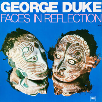 Duke, George: Faces In Reflection [LP]