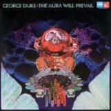 Duke, George: The Aura Will Prevail [LP]