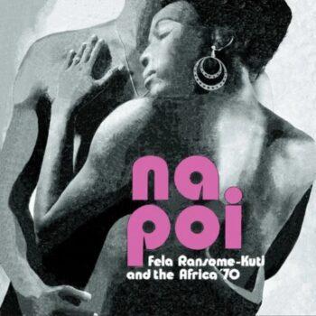 Kuti & Africa 70, Fela Ransome: Na Poi [LP, vinyle clair]
