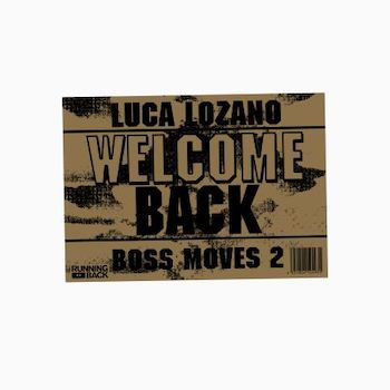 variés; Luca Lozano: Boss Moves 2: Welcome Back [2xLP]